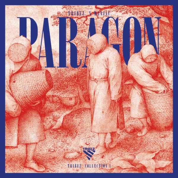 TRIBEZ. & Maniac - Paragon Collection 1