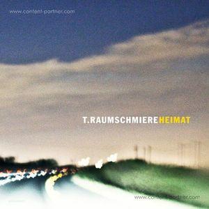 T.Raumschmiere - Heimat (2LP + Download Code)