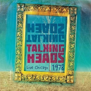 Talking Heads - Live Chicago 1978