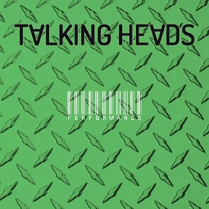 Talking Heads - Performance