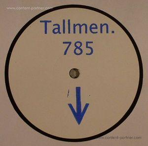 Tallmen. 785 - Down EP