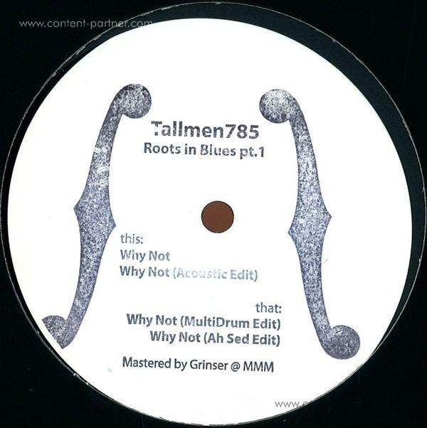 Tallmen 785 - Roots In Blues Pt.1