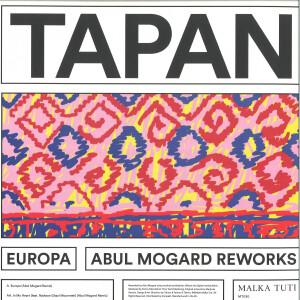 Tapan - Europa (Abul Mogard Reworks)