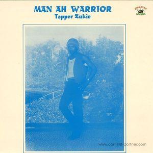 Tapper Zukie - Man Ah Warrior