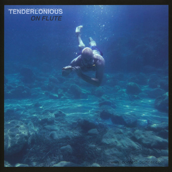 Tenderlonious - On Flute