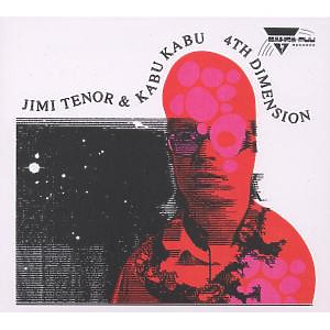 Tenor,Jimi - 4th Dimension (feat. Kabu Kabu)