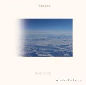 Terekke - Plant Age LP
