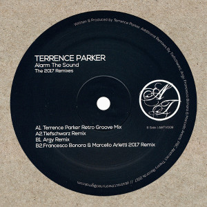 Terrence Parker - Alarm The Sound 2017