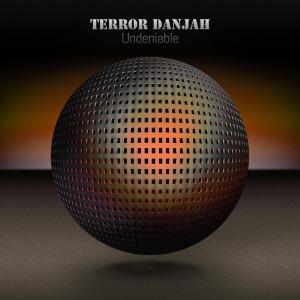 Terror Danjah - Undeniable