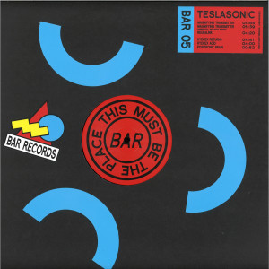 Teslasonic - BAR Records 05