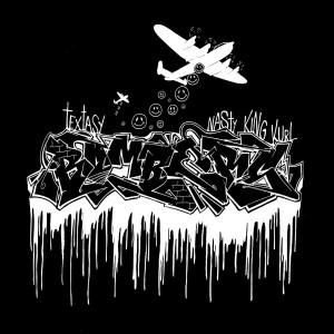 Textasy / Nasty King Kurl - Bombers