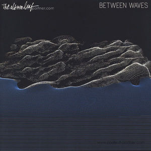 The Album Leaf - Between Waves (Black LP+MP3)