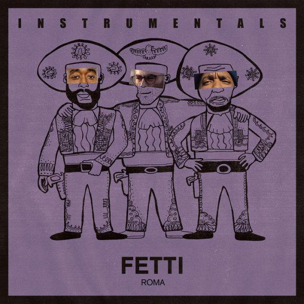 The Alchemist - Fetti (Instrumentals)