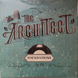 The Architect - Foundations (EP)