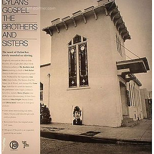 The Brothers & Sisters - Dylan's Gospel