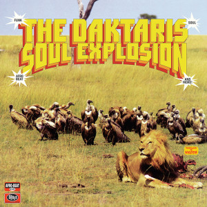 The Daktaris - Soul Explosion (Ltd. Coloured remastered LP)