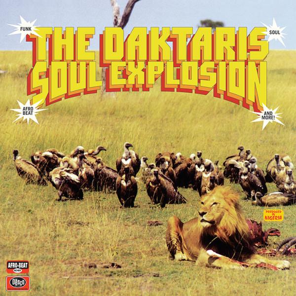 The Daktaris - Soul Explosion (Ltd. Coloured remastered LP)
