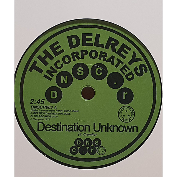 The Delreys Incorporated - Destination Unknown / Oscar Wright - Fell In Love