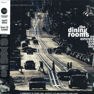 The Dining Rooms - Do Hipsters Love Sun (Ra)? (LP+CD)