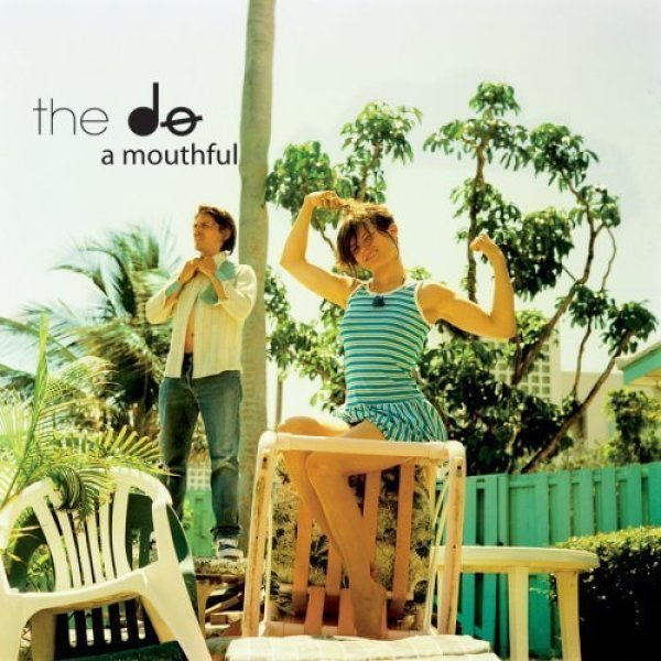The Do - A Mouthful (180g Reissue)