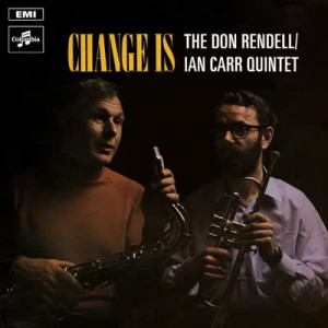 The Don Rendell / Ian Carr Quintet - Change Is (LP)