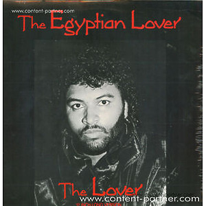 The Egyptian Lover - The Lover (Long Version)