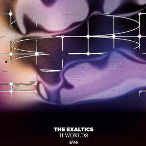 The Exaltics - II Worlds