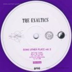 The Exaltics - Some Other Place Vol. 3