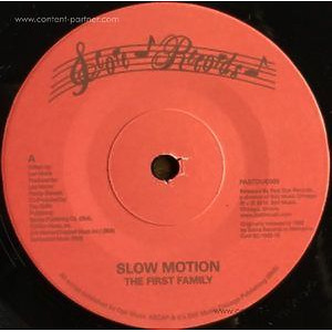 The First Family - Slow Motion / The First Family