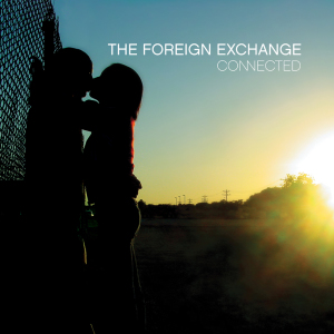 The Foreign Exchange - Connected (2LP Reissue)
