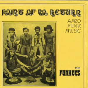The Funkees - Point Of No Return (Reissue, Nigerian Cover)