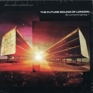 The Future Sound Of London - Environment Four