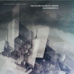 The Future Sound Of London - Environment Two