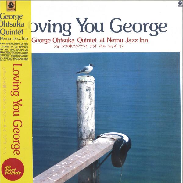 The George Otsuka Quintet - Loving You George (LP Reissue)