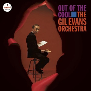 The Gil Evans Orchestra - Out of the Cool (Acoustic Sounds Series)