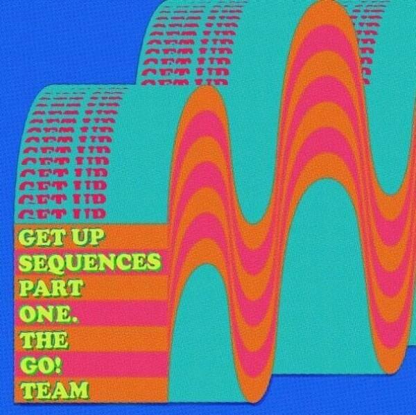 The Go! Team - Get Up Sequences Part One (Vinyl LP)