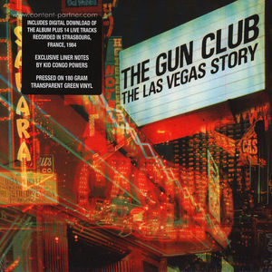 The Gun Club - The Las Vegas Story (Ltd. Special Ed.)