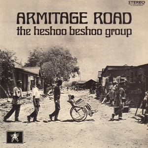 The Heshoo Beshoo Group - Armitage Road (Reissue)