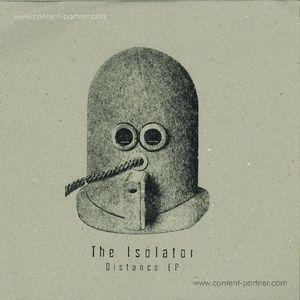 The Isolator - Distance EP