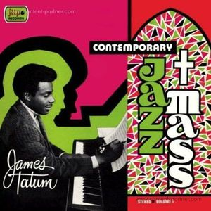 The James Tatum Trio Plus - Contemporary Jazz Mass (LP+MP3)