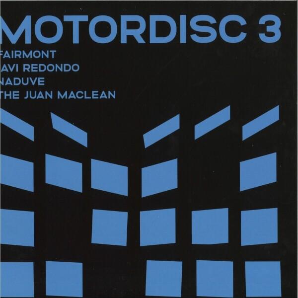 The Juan MacLean / Javi Redondo / Naduve / Fairmon - Motordisc 3