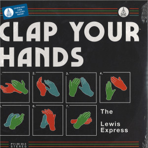 The Lewis Express - Clap Your Hands (LP)