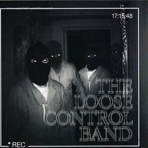 The Loose Control Band - It's Hot