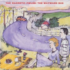 The Magnetic Fields - The Wayward Bus / Distant Plastic Trees (2LP+MP3)