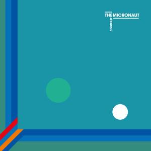 The Micronaut - Contrast