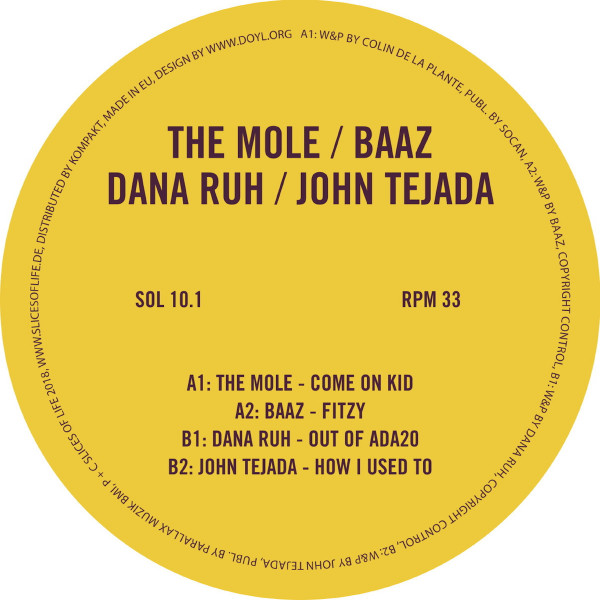 The Mole / Baaz / Dana Ruh / John Tejada - Slices Of Life 10.1