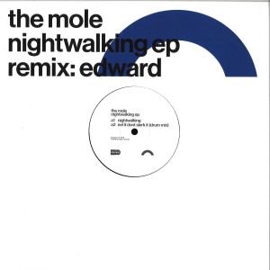 The Mole - Nightwalking EP (incl. Edward Remix)