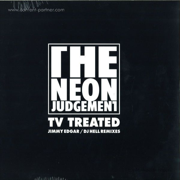 The Neon Judgement - Tv Treated (jimmy Edgar / DJ Hell Rmx)