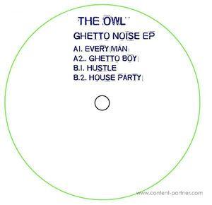 The Owl - Ghetto Noise Ep