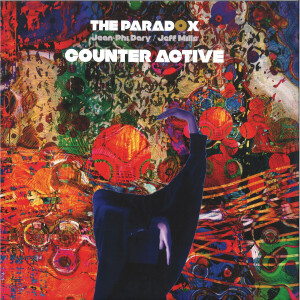 The Paradox, Jean-Phi Dary, Jeff Mills - COUNTER ACTIVE